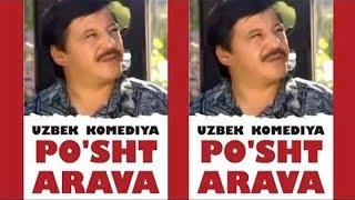 Po'sht,  Arava (O'zbek Film) Obid Asomov Filmi (Tasixda)