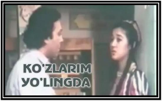 Ko'zlarim yo'lingda (O'zbek film) (Tasixda)