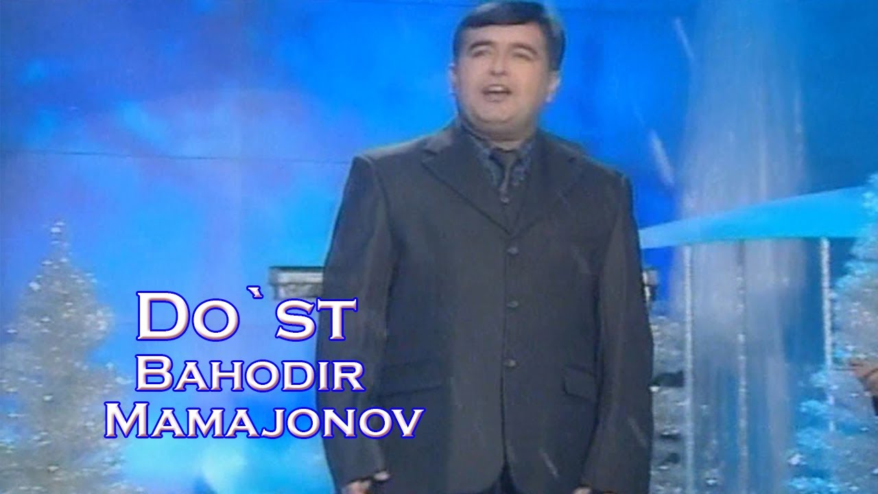 Bahodir Mamajonov  Do`st Video Klip (Tasixda)