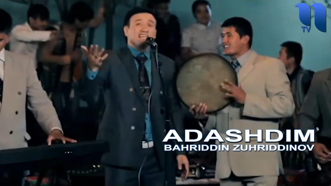 Bahriddin Zuhriddinov  Adashdim (Video KLip Tasixda)