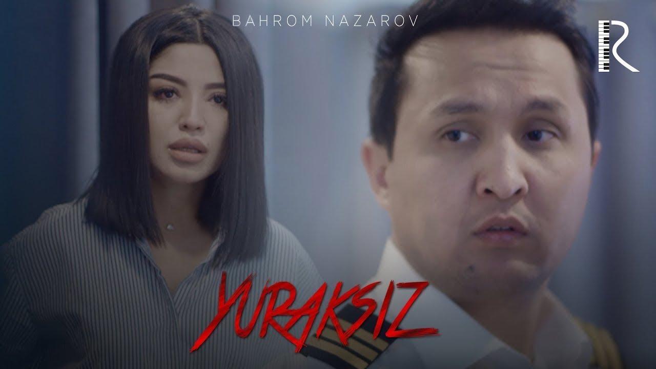 Bahrom Nazarov  Yuraksiz (Video Klip Tasixda)