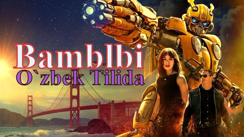 Bamblbi — Horij Film O'zbek Tilida