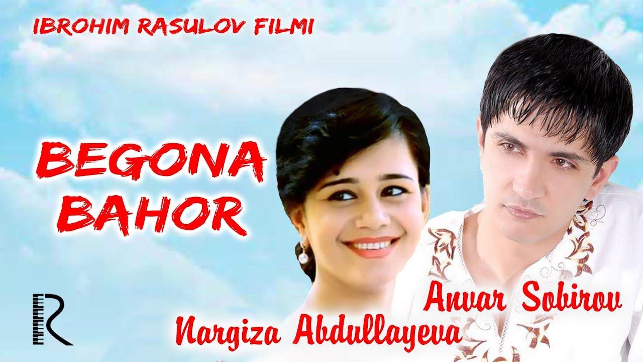 Begona Bahor  O`zbek Film (Tasixda)