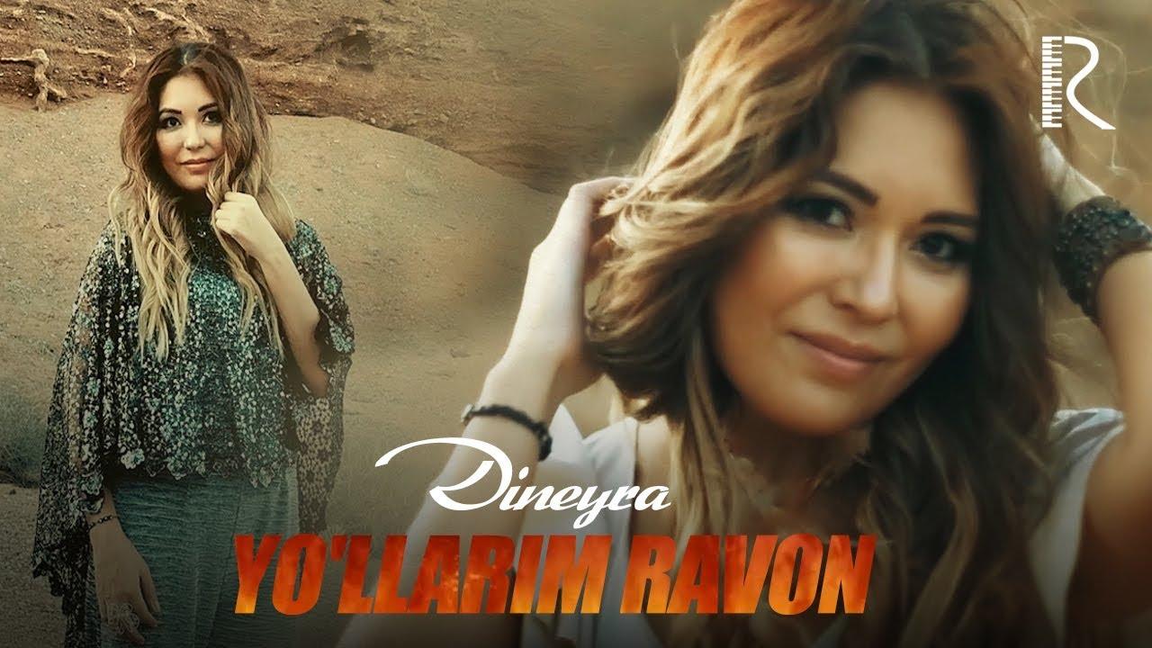 Dineyra  Yo'llarim ravon (Video Klip Tasixda)