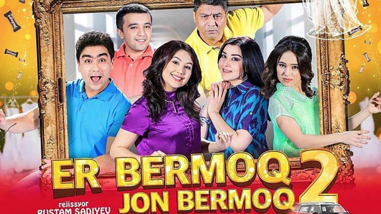 Er Bermoq Jon Bermoq  2 (O`zbek Film Tasixda)