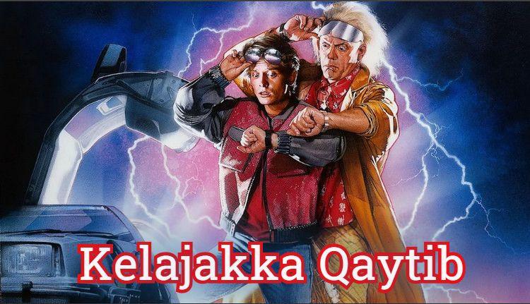 Kelajakka Qaytib —  (1985) O`zbek Tilida