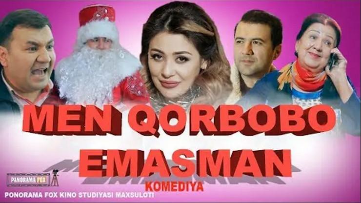 «Men Qorbobo Emasman» (Ozbek film Tasixda)