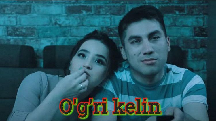 O'g'ri kelin — O`zbek Film