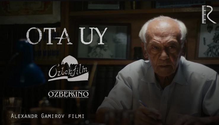 Ota Uy  O`zbek Film (Tasixda)