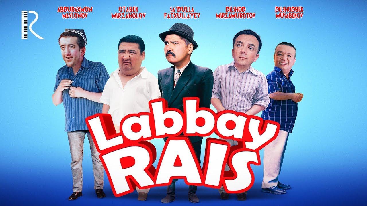 O`zbek Film — Labbay Rais (Tasixda)