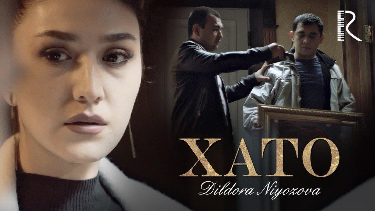 O`zbek Klip — Dildora Niyozova — Xato (Tasixda)
