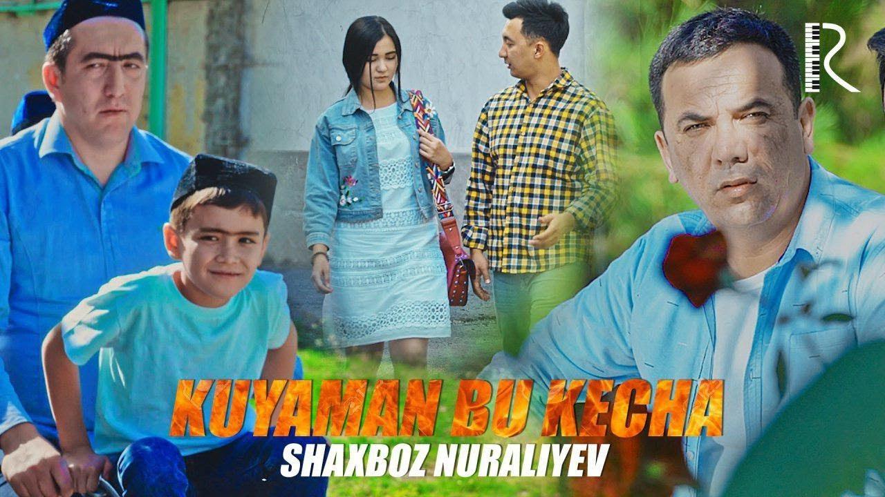 O`zbek Klip — Shaxboz Nuraliyev — Kuyaman bu kecha (Tasixda)