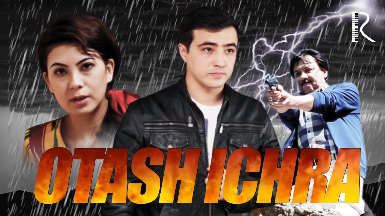 O'zbek film — Otash ichra (Tasixda)