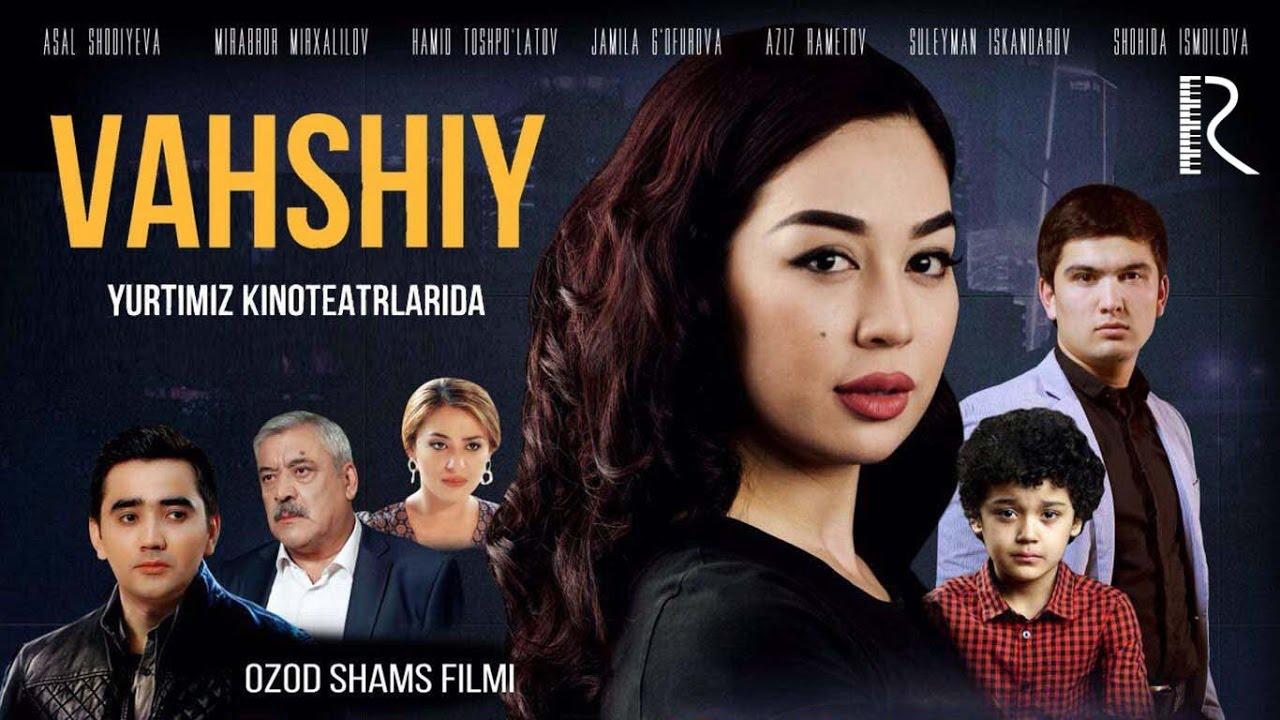 O'zbek film — Vahshiy  (Вахший узбекфильм) Tasixda
