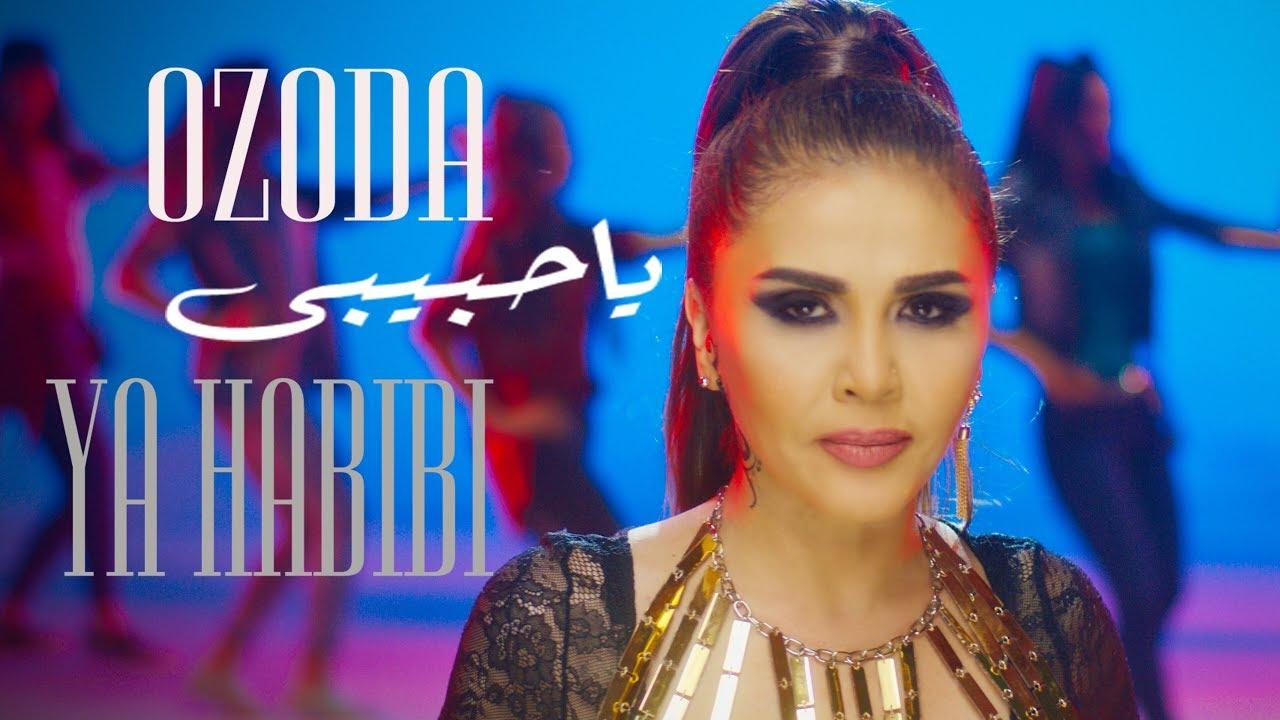 Ozoda — Ya Habibi — يا حبيبي — ازادا  (Video KLip Tasixda)