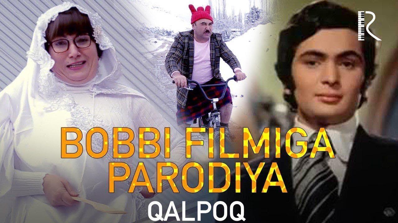 Qalpoq — Bobbi filmiga Parodiya  (hajviy ko'rsatuv) (Tasixda)