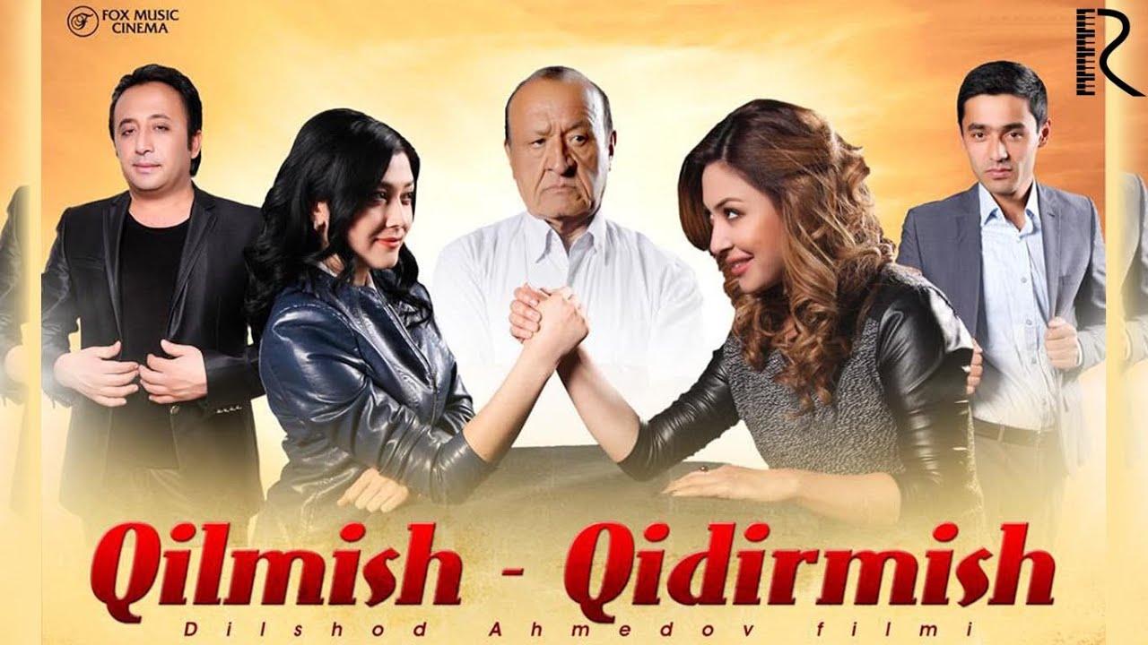 Qilmish Qidirmish (o'zbek film) (Tasixda)