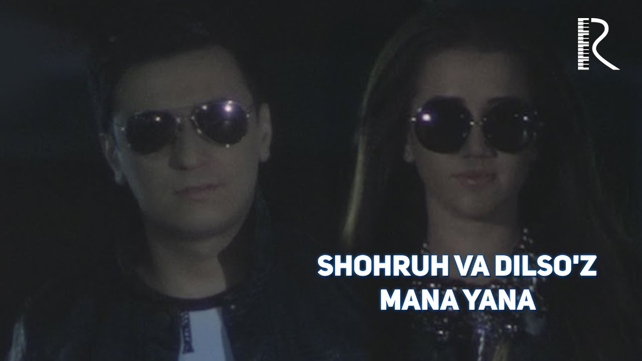 Shohruh Mirzo va Dilso'z — Mana yana (Video Klip Tasixda)