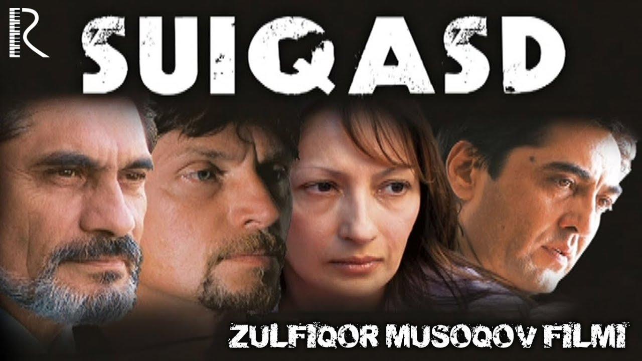 Suiqasd — O`zbek film (Tasixda)