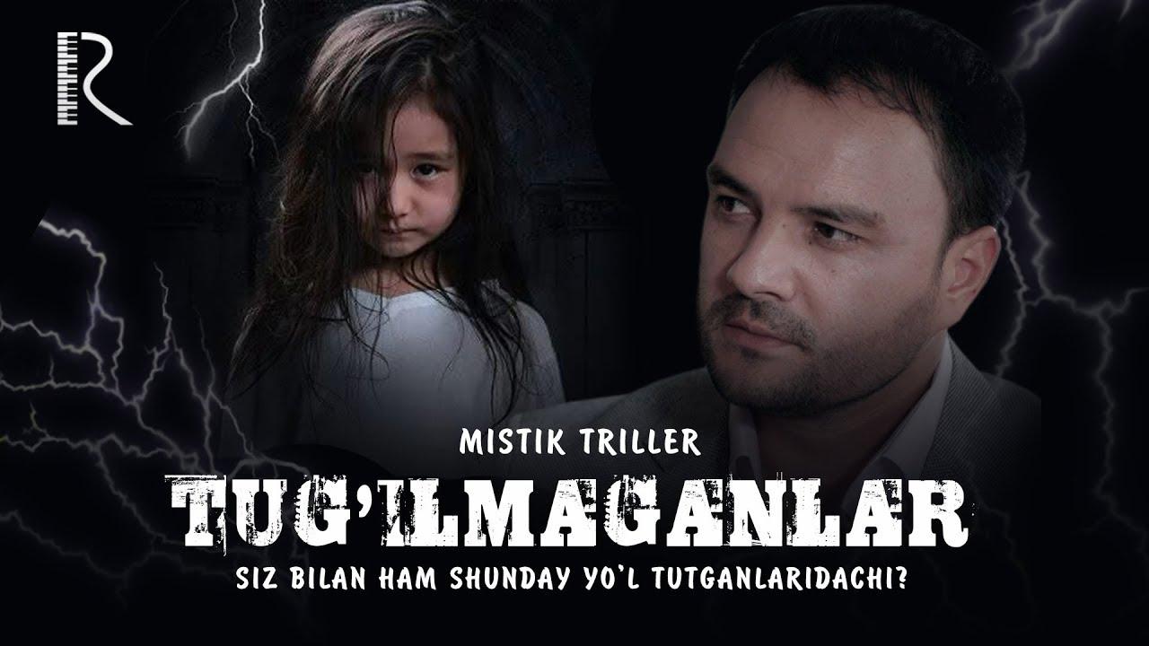 Tug'ilmaganlar (o'zbek film) Тугилмаганлар (узбекфильм) Tasixda