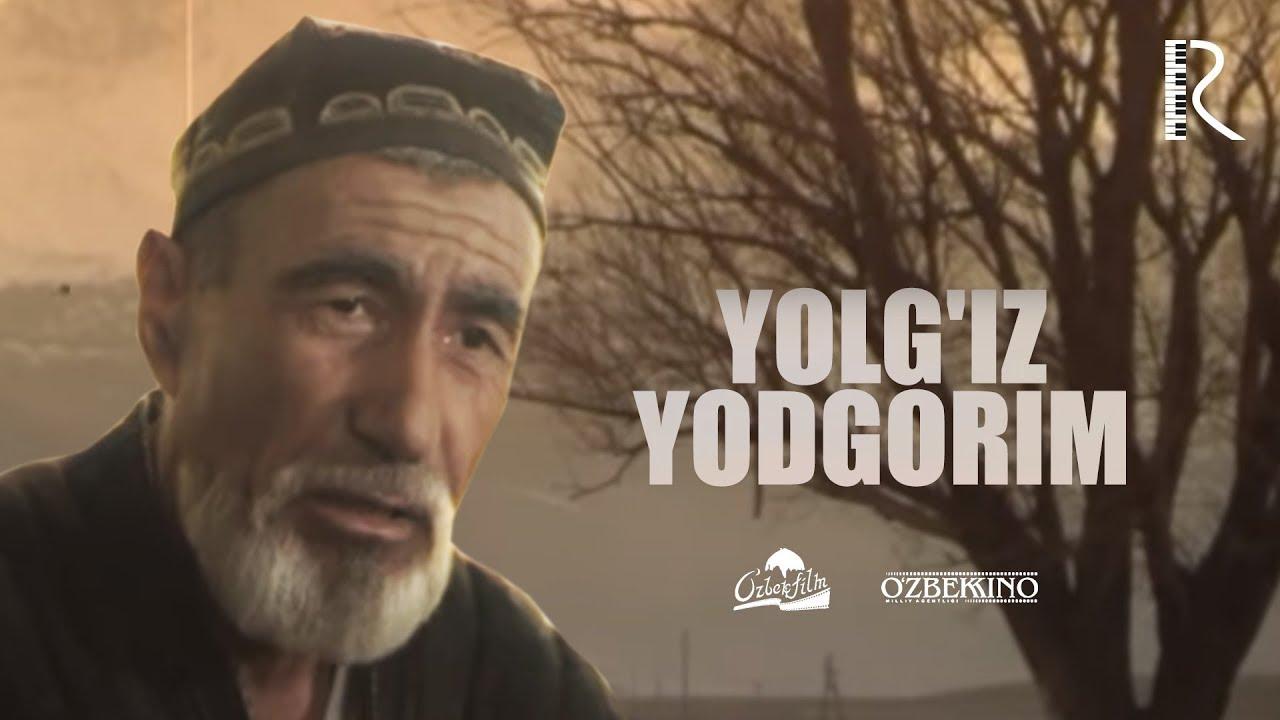 Yolg`iz Yodgorim O`zbek Film (Tasixda)